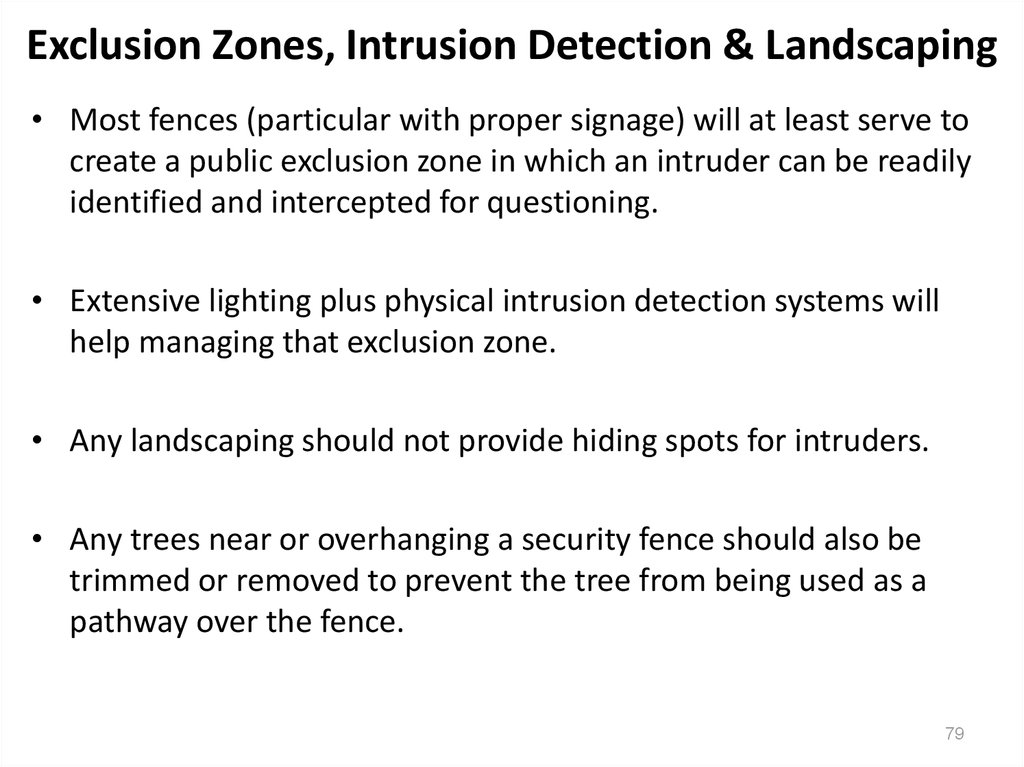 Exclusion Zones, Intrusion Detection & Landscaping