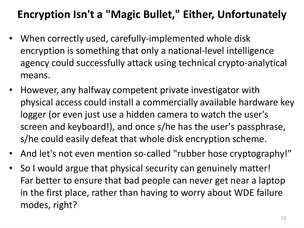 "Encryption Isn't a ""Magic Bullet,"" Either, Unfortunately"