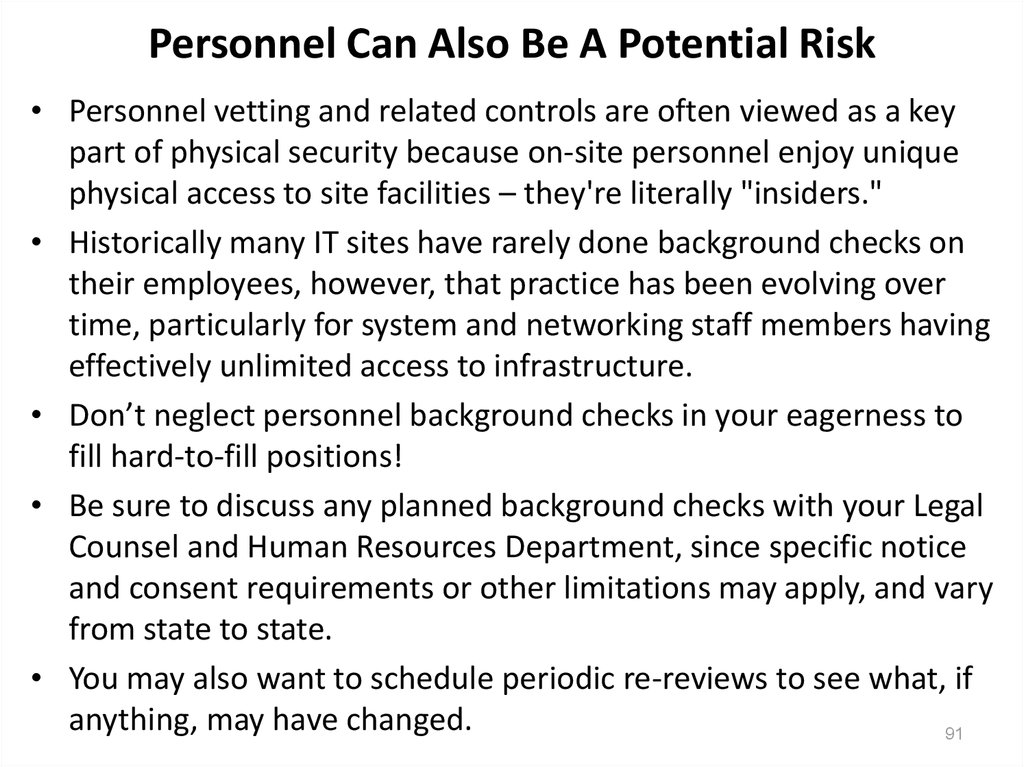 Personnel Can Also Be A Potential Risk