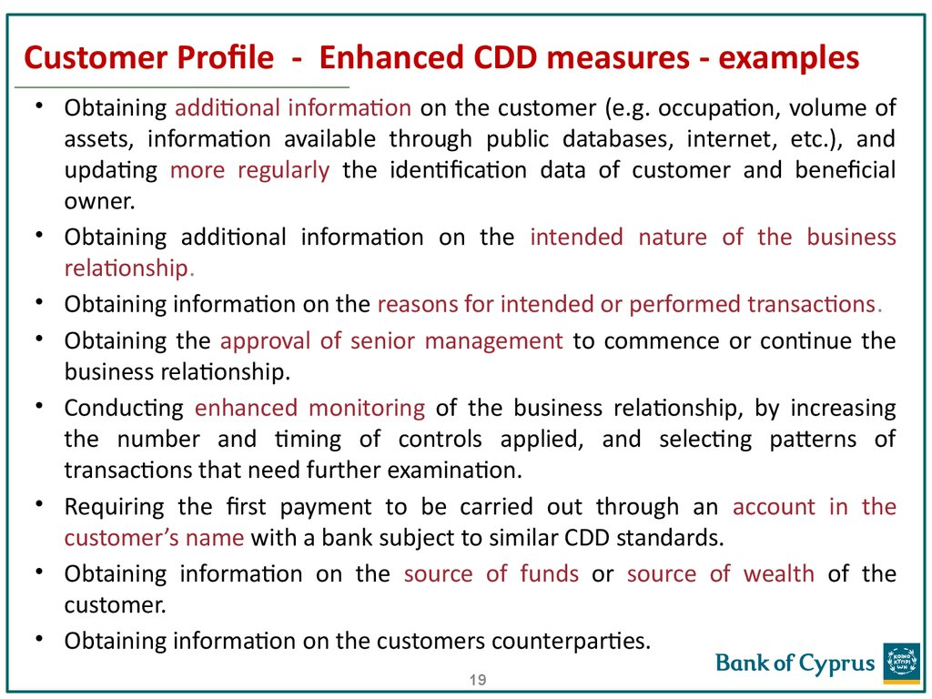 Customer Profile - Enhanced CDD measures - examples