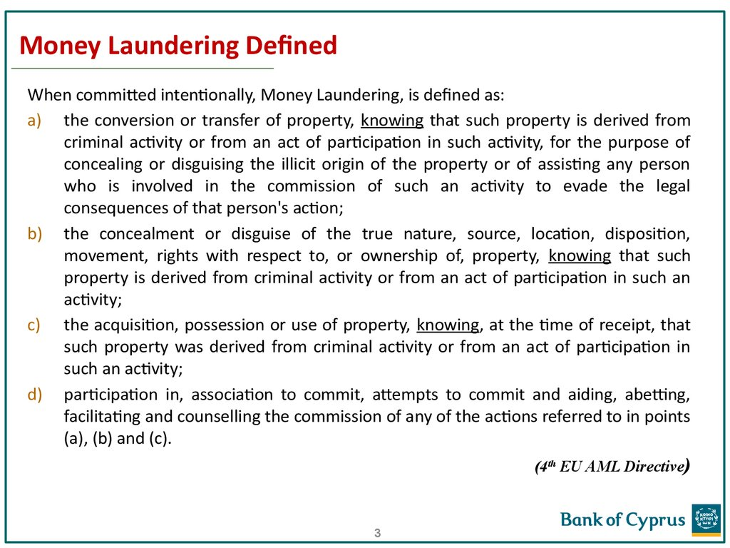 Money Laundering Defined