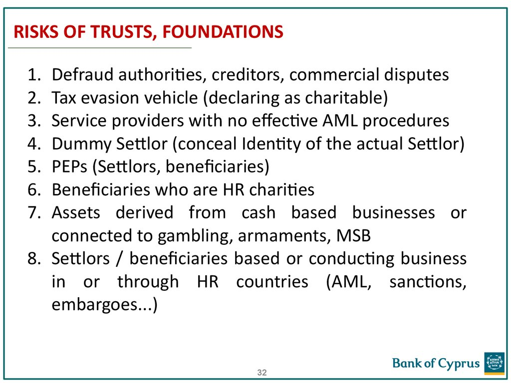 RISKS OF TRUSTS, FOUNDATIONS