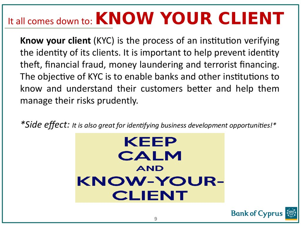 It all comes down to: KNOW YOUR CLIENT