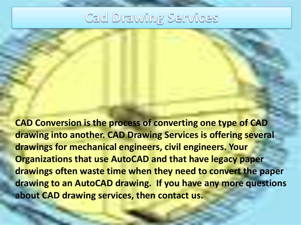 Welcome to cad/cam services - презентация онлайн