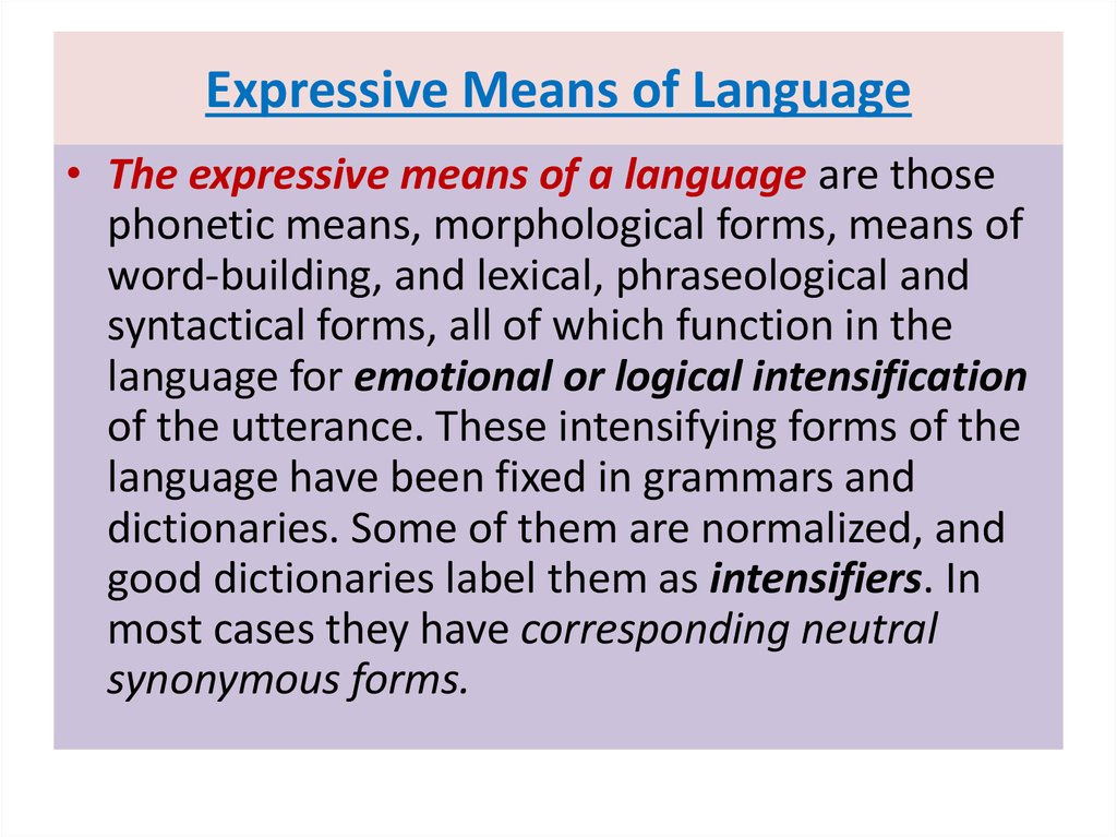 Expressive Means of Language