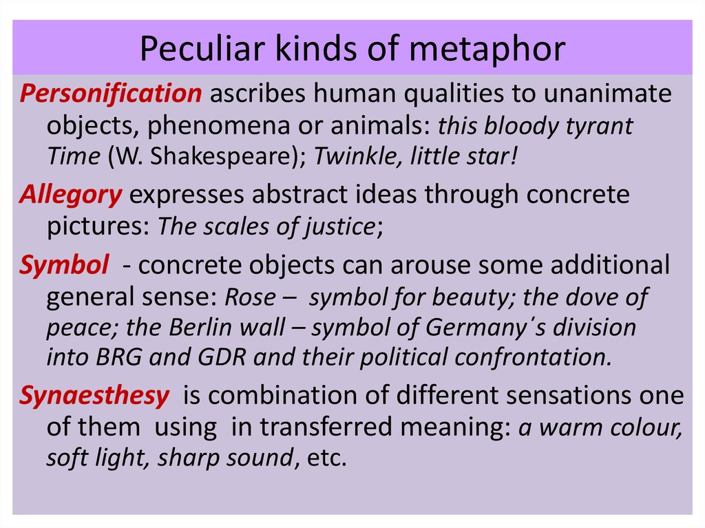 Peculiar kinds of metaphor