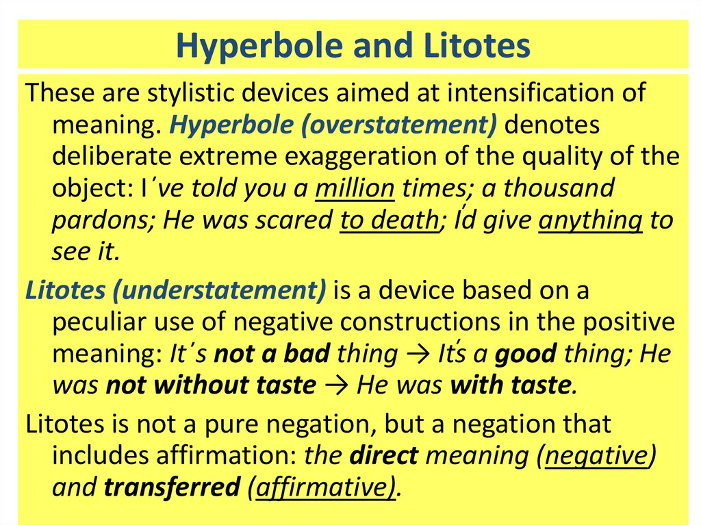 Hyperbole and Litotes