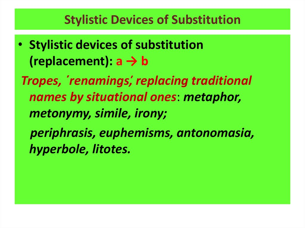 Stylistic Devices of Substitution
