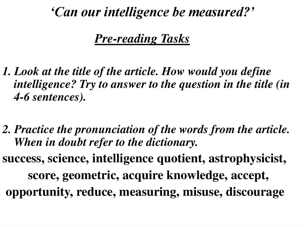 'Can our intelligence be measured?'