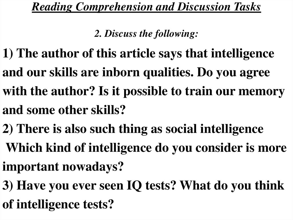 Reading Comprehension and Discussion Tasks 2. Discuss the following: