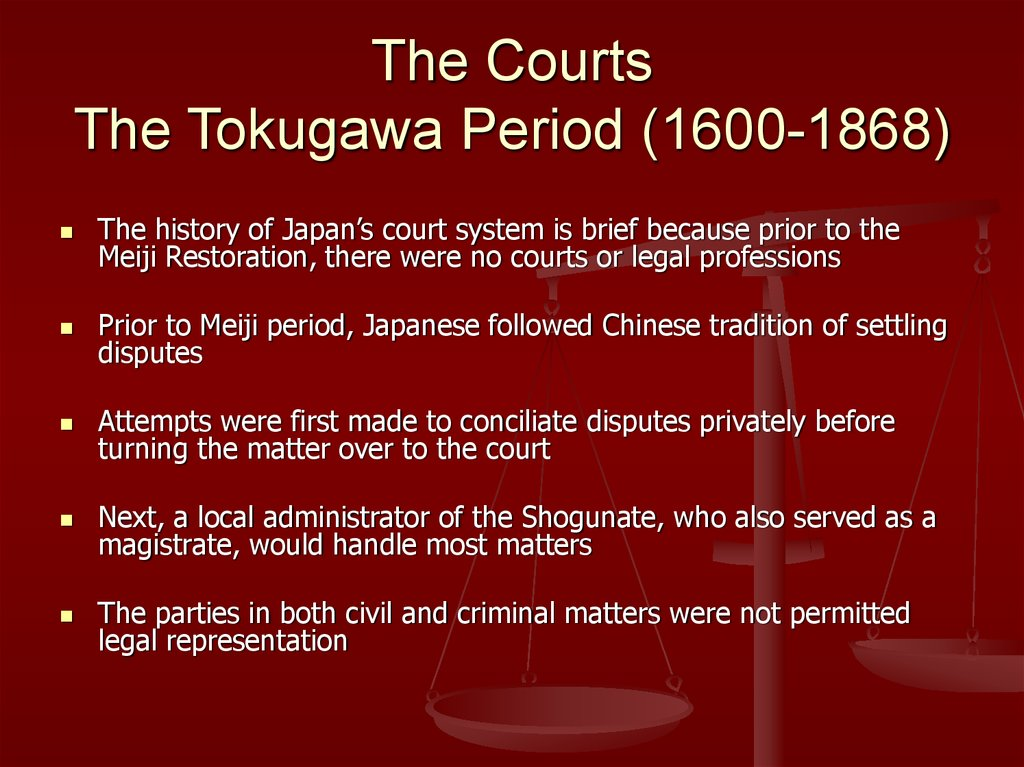 The Courts The Tokugawa Period (1600-1868)