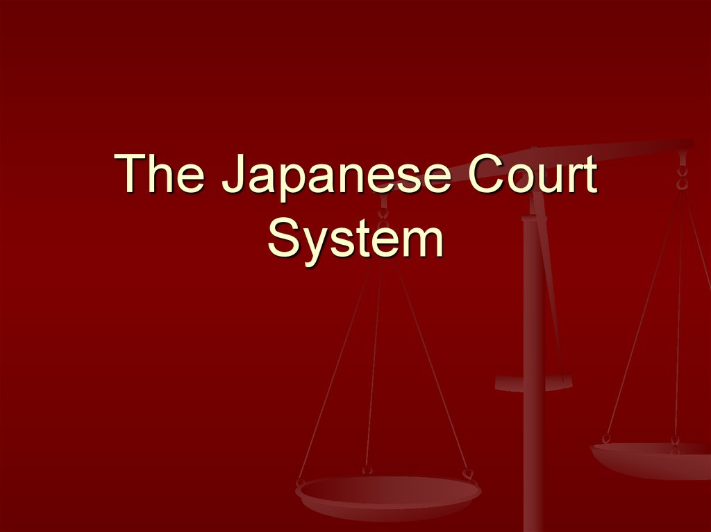 The Japanese Court System