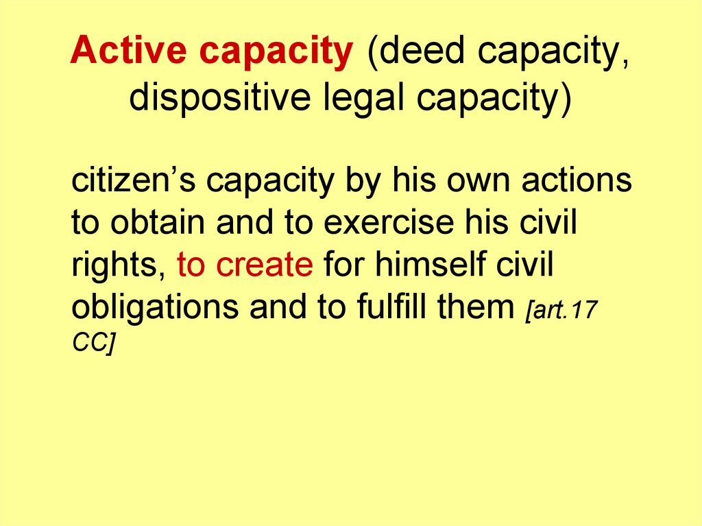 Active capacity (deed capacity, dispositive legal capacity)