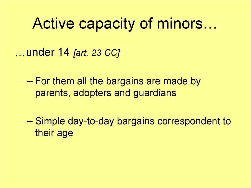 Active capacity of minors…