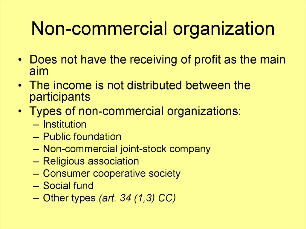 Non-commercial organization