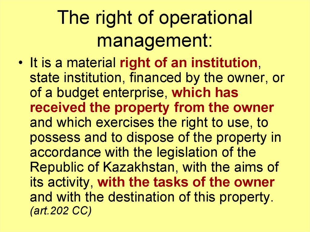 The right of operational management: