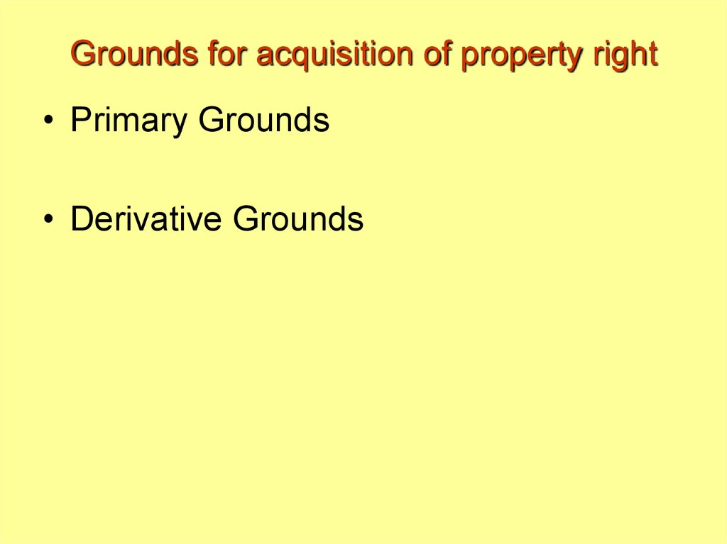 Grounds for acquisition of property right