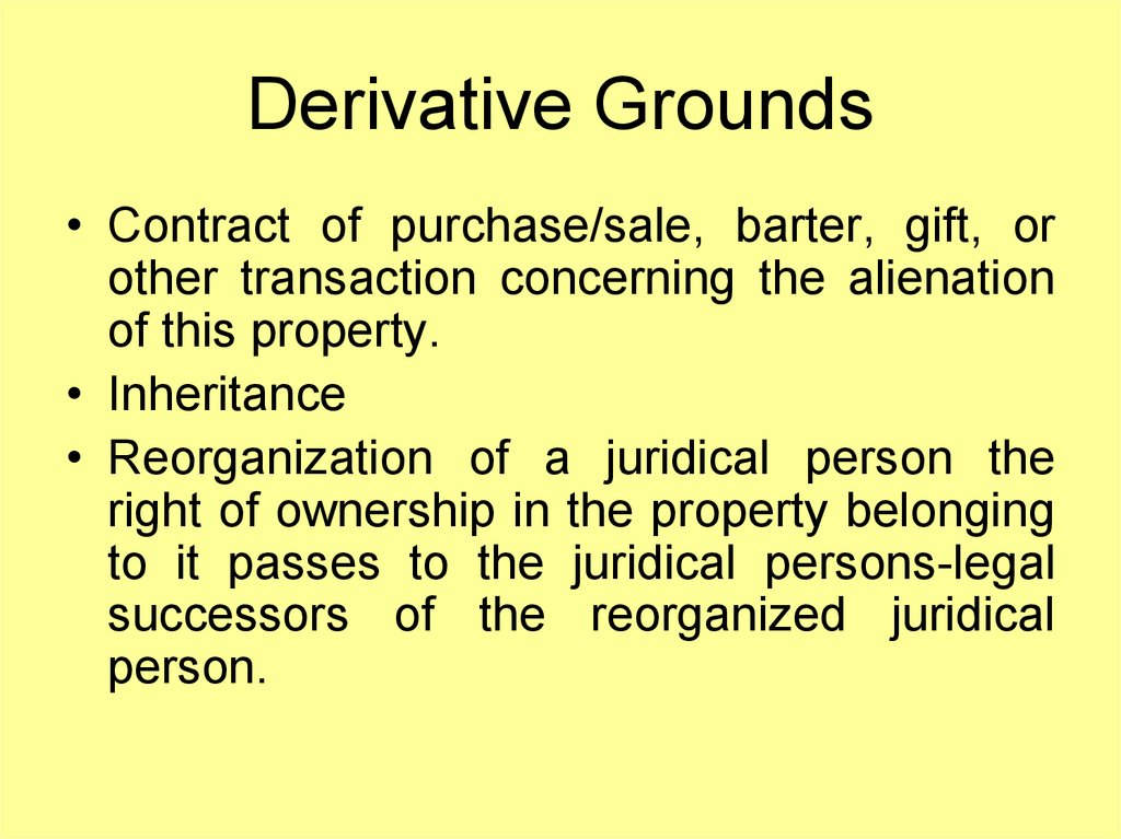 Derivative Grounds
