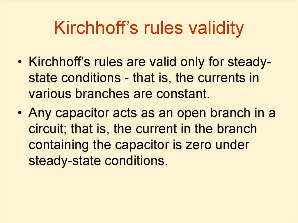 Kirchhoff's rules validity