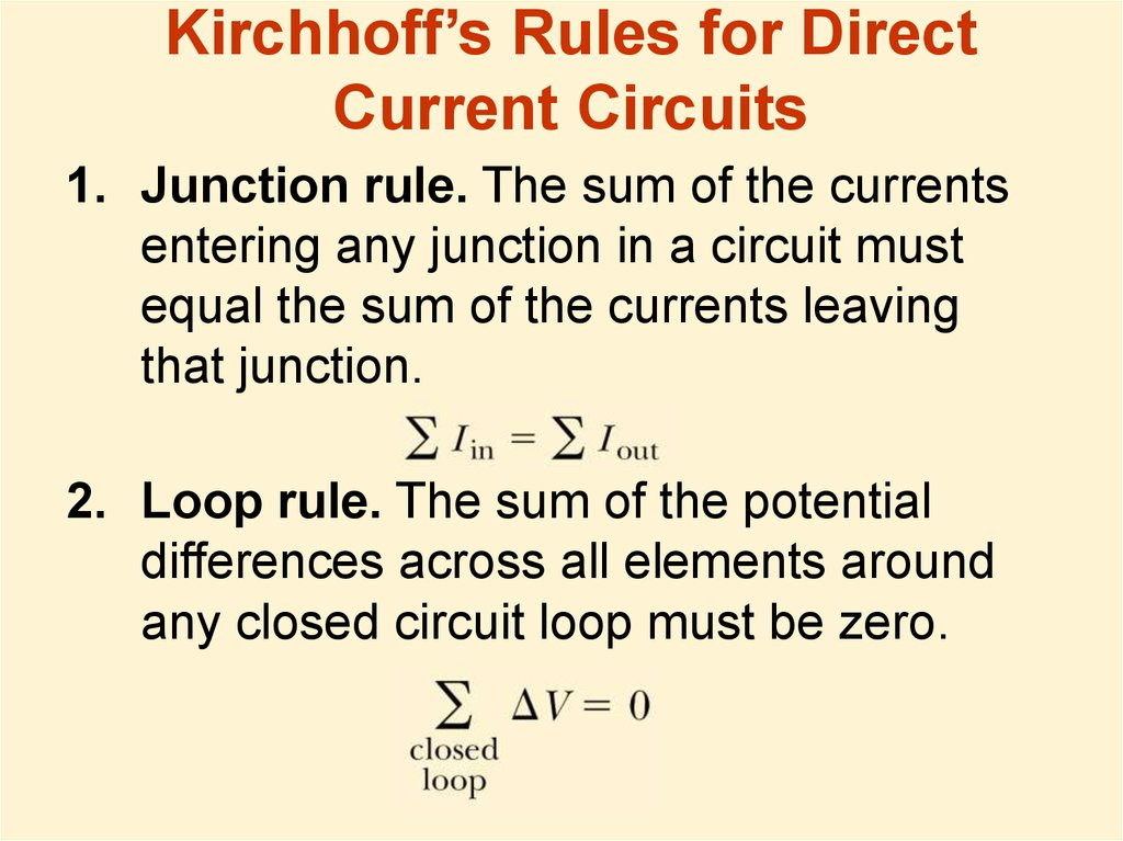 Kirchhoff's Rules for Direct Current Circuits