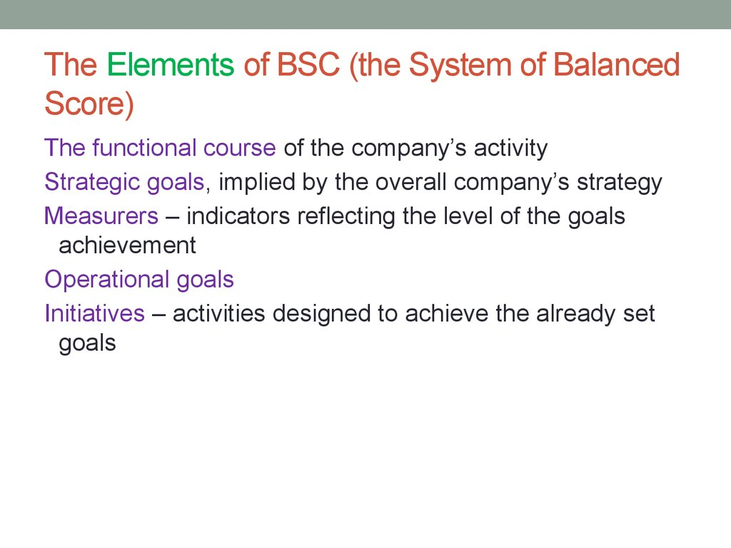 The Elements of BSC (the System of Balanced Score)