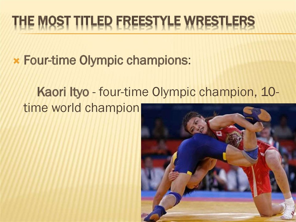 The most titled freestyle wrestlers