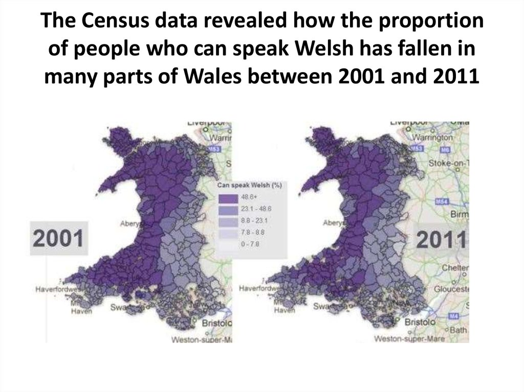 The Census data revealed how the proportion of people who can speak Welsh has fallen in many parts of Wales between 2001 and