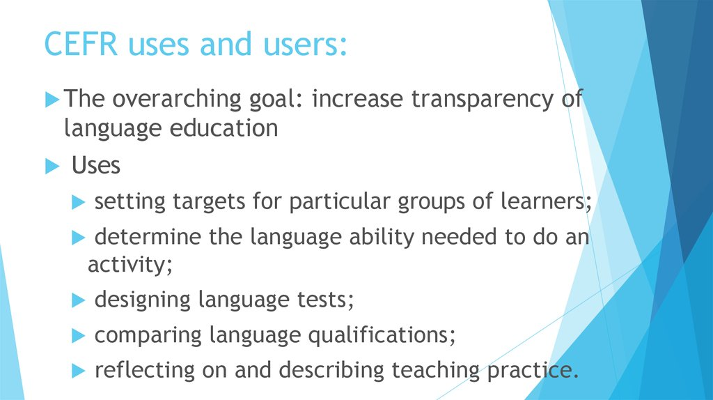 CEFR uses and users:
