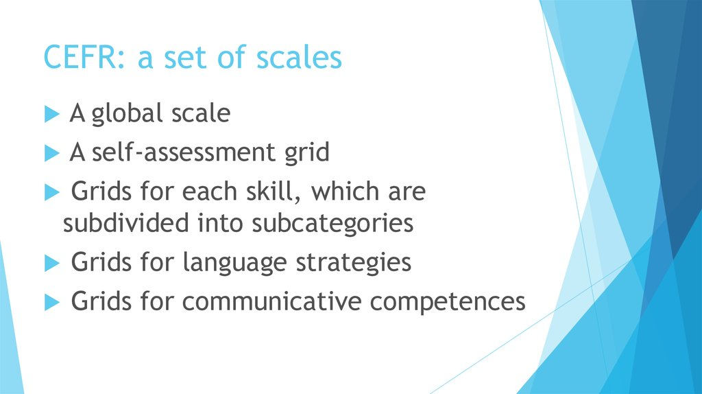 CEFR: a set of scales