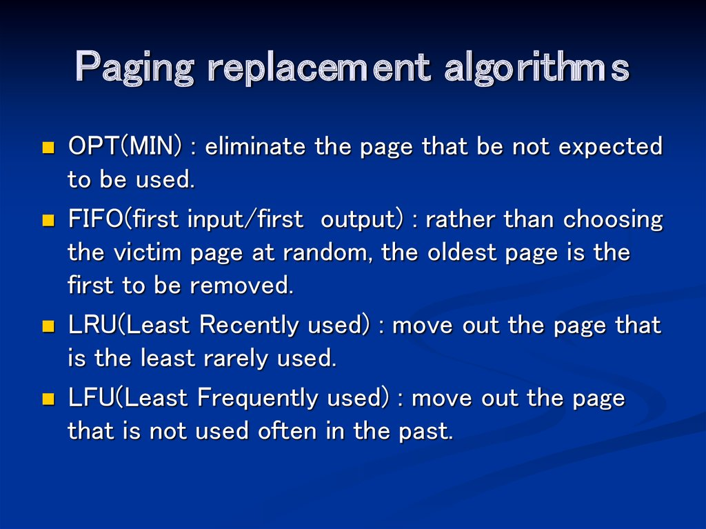 Paging replacement algorithms
