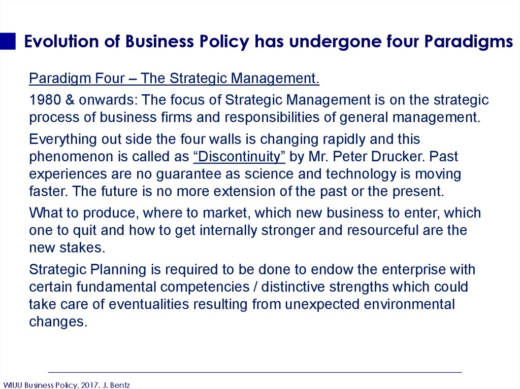 Evolution of Business Policy has undergone four Paradigms