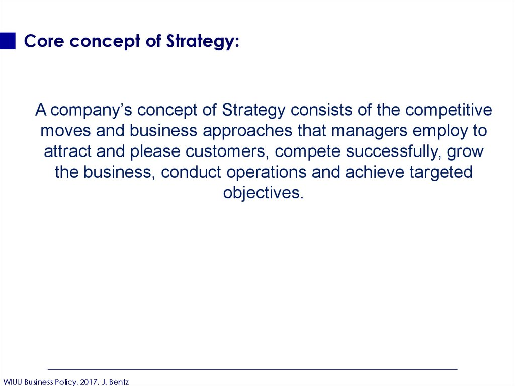 Core concept of Strategy: