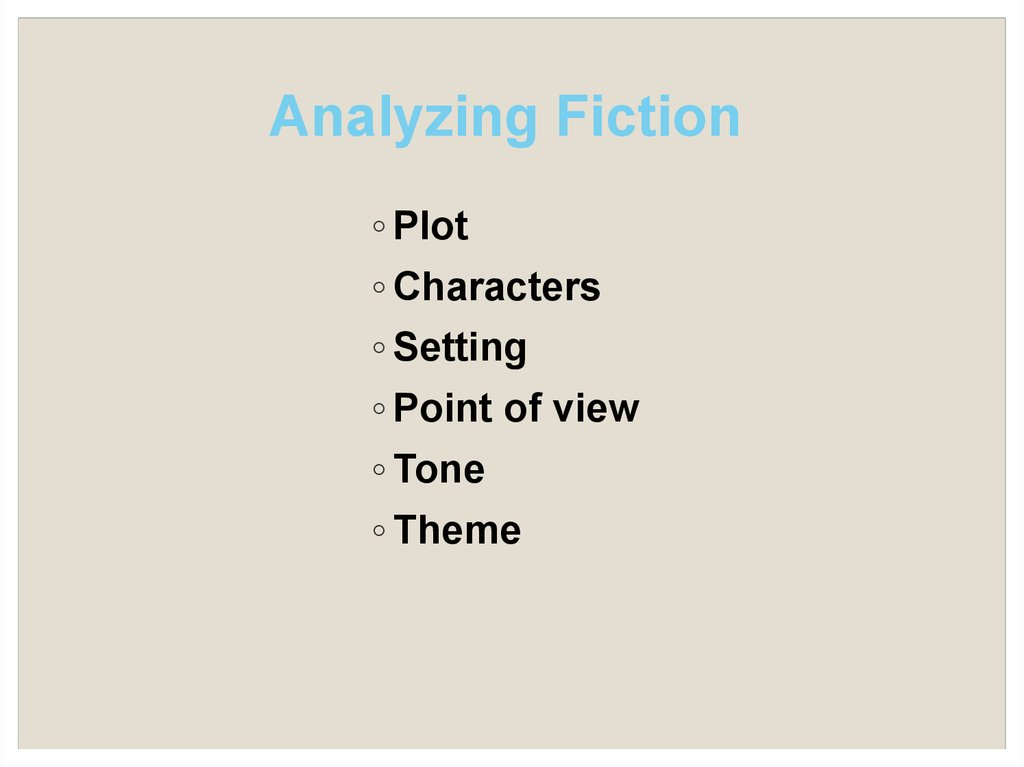 Analyzing Fiction
