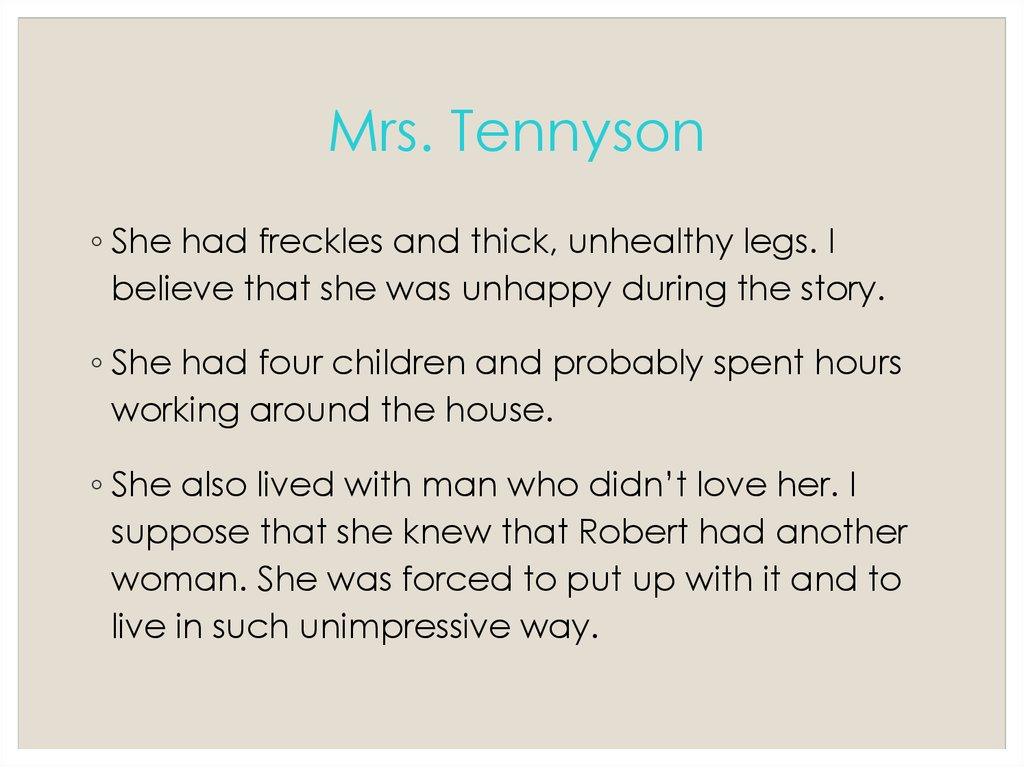 Mrs. Tennyson