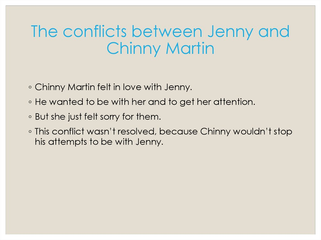 The conflicts between Jenny and Chinny Martin