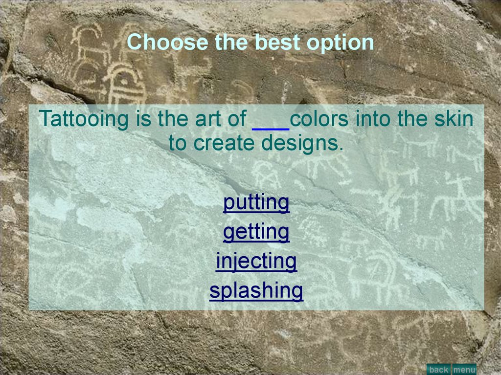 Choose the best option