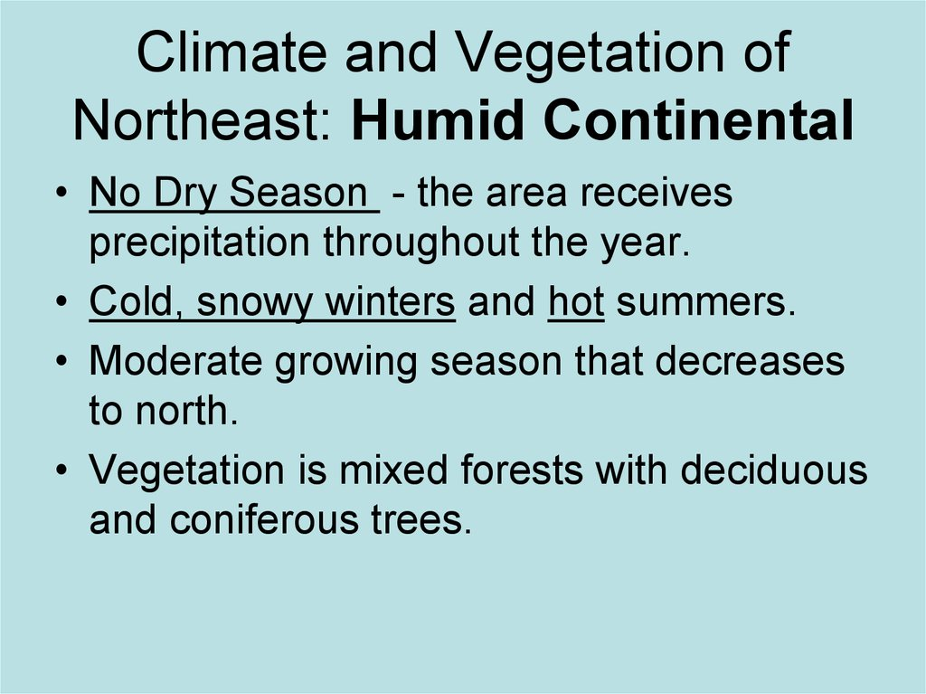 Climate and Vegetation of Northeast: Humid Continental