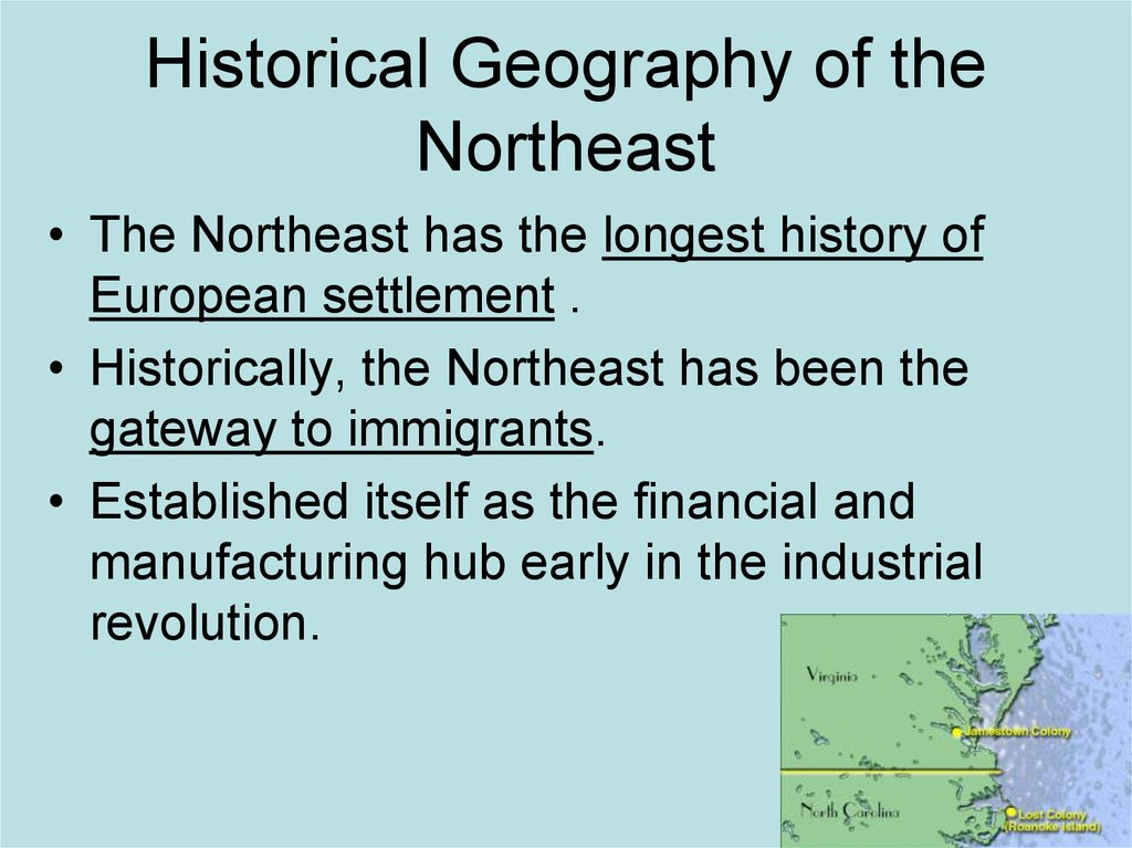 Historical Geography of the Northeast