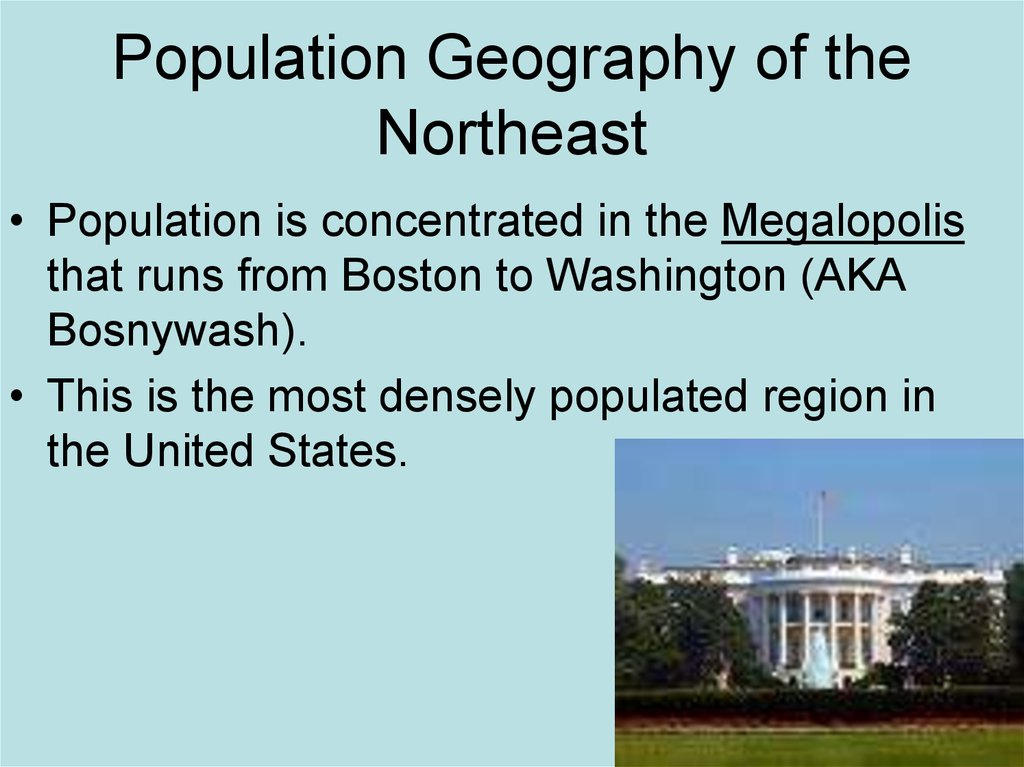 Population Geography of the Northeast