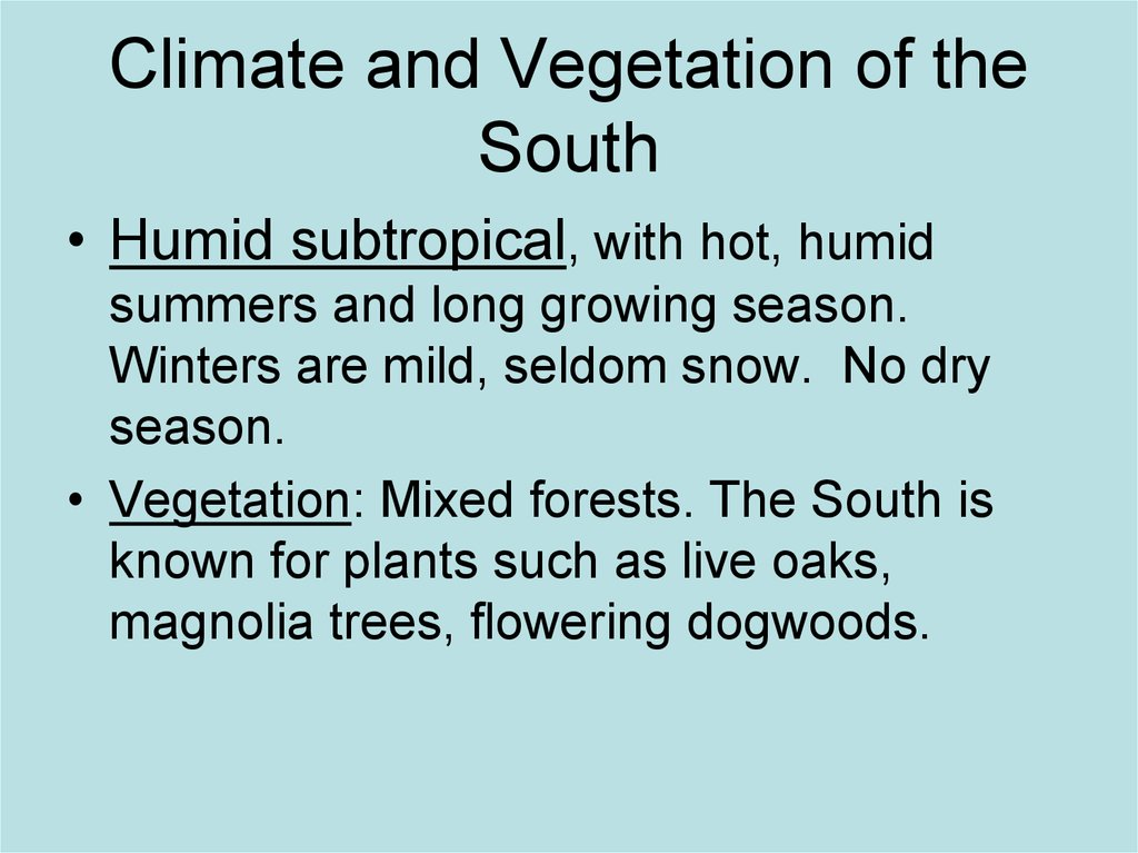 Climate and Vegetation of the South
