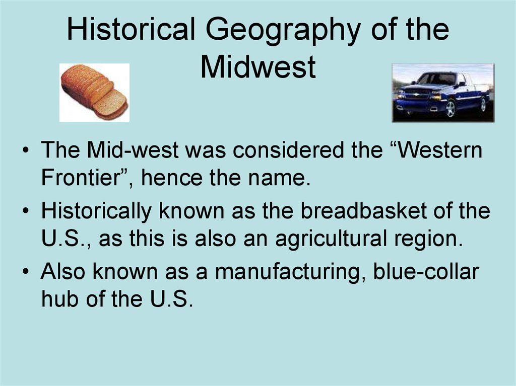 Historical Geography of the Midwest