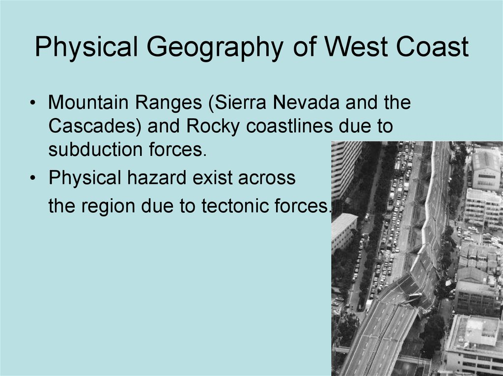 Physical Geography of West Coast