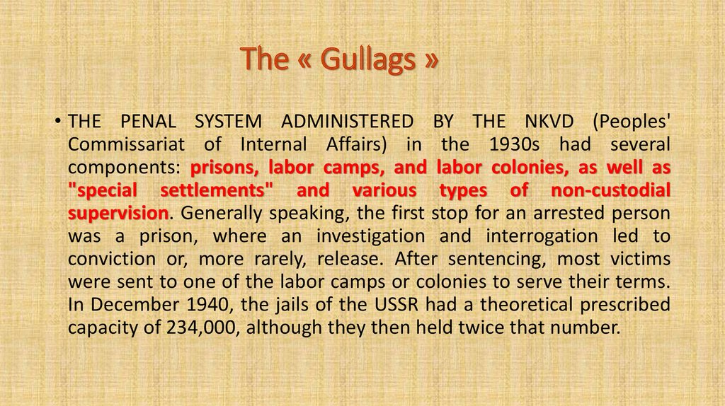 The « Gullags »