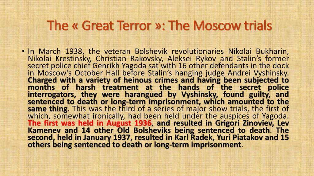 The « Great Terror »: The Moscow trials