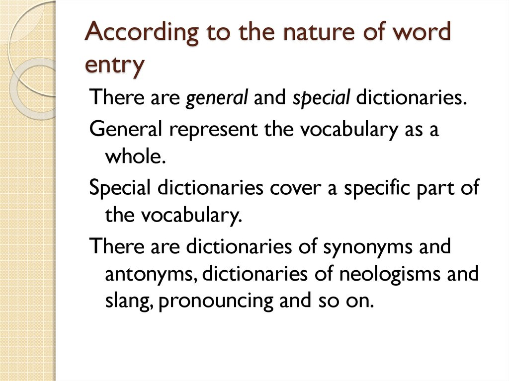 According to the nature of word entry