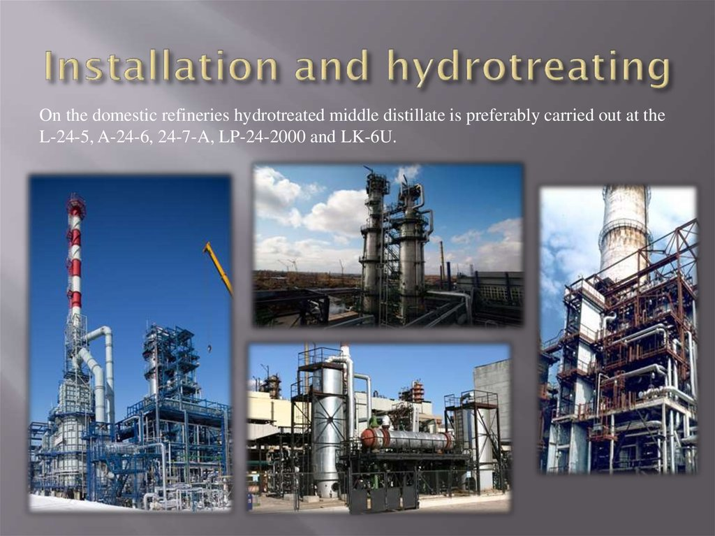 Installation and hydrotreating