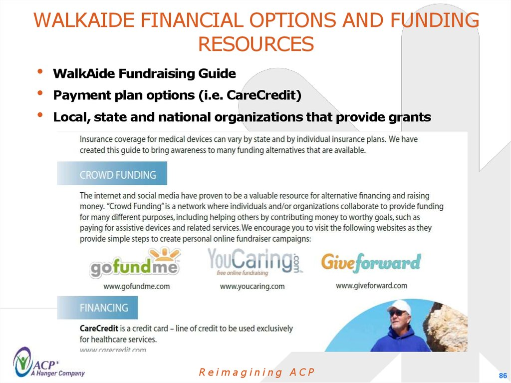 Walkaide financial Options and funding resources