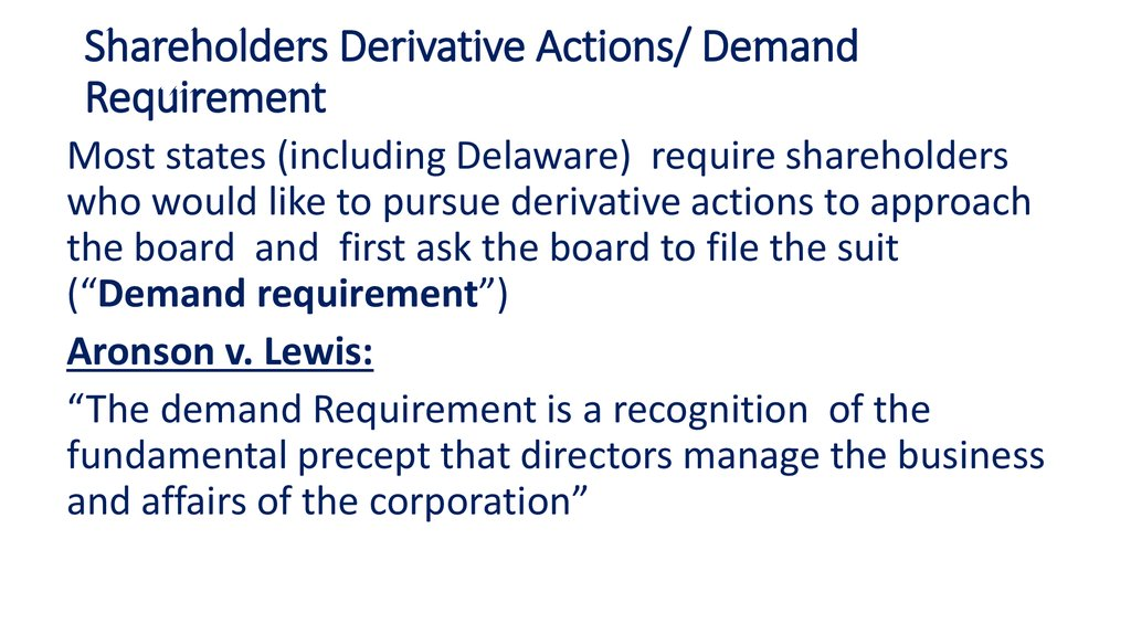 Shareholders Derivative Actions/ Demand Requirement