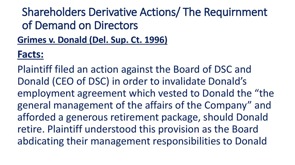 Shareholders Derivative Actions/ The Requirnment of Demand on Directors