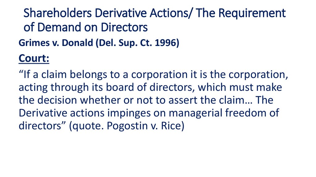 Shareholders Derivative Actions/ The Requirement of Demand on Directors